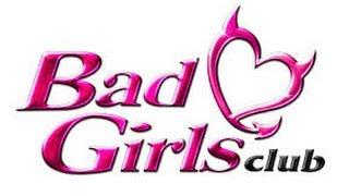 WHATS THE T? BAD GIRLS CLUB