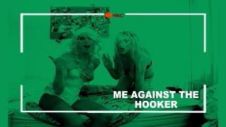 Me Against The Hooker (Spoof Of