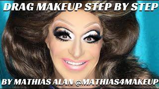 Full Drag Queen Makeup Tutorial Step By Step Demo For Best In Drag - Mathias4makeup