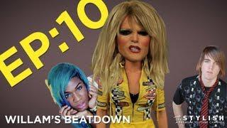 WILLAM'S BEATDOWN EP. 10