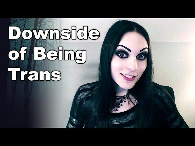 Downside of Being Transgender / Transsexual