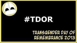 Transgender Day Of Remembrance 2013