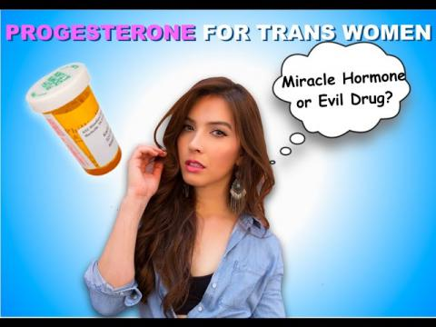 Progesterone for Trans Women - Miracle Hormone or Evil Drug ?-  | Caroland