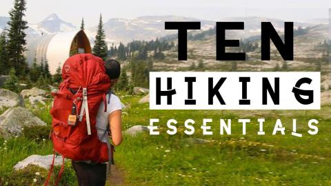The Ten Essentials of Hiking (Plus Helpful Tips)