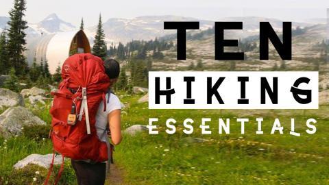 The Ten Essentials of Hiking (Plus Helpful Tips)