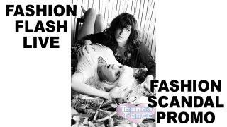 Fashion Flash Live: Fashion Scandal Promo