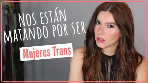 El Genocido de Mujeres TRANSGENERO en Latino America - Historias Reales |  Caroland