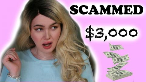 I WAS SCAMMED $3,000!   Story Time