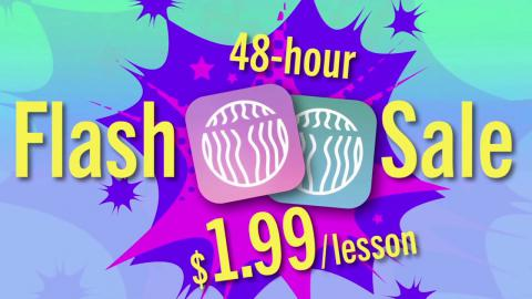 Flash Sale – 48 hours 60% off – Lessons 6 & 7 on $1.99 for 48 hours