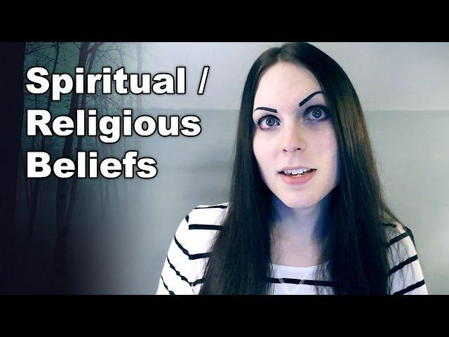 My Spiritual / Religious Beliefs | Meaning of Life