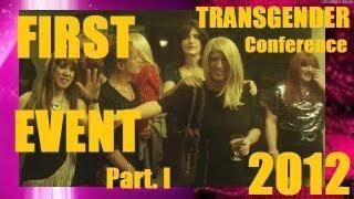 2012 First Event Transgender Conference Part I.