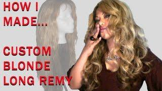 Custom Wig - My First Long Blonde Remy