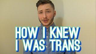 How I Knew I Was Transgender