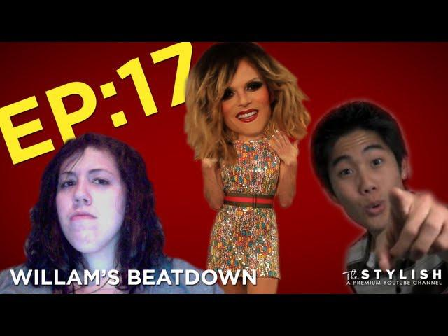 WILLAM'S BEATDOWN EP. 17