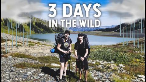 3 Days in the Wilderness - Garibaldi Park! (NOT AS PLANNED)