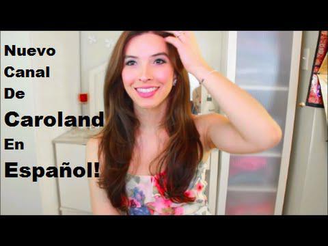 Nuevo Canal de Caroland en Espanol!