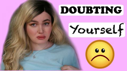 Doubting Yourself While Transitioning / Starting to Transition