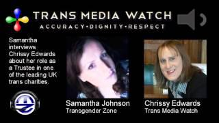 Trans Media Watch Interview with Trustee Chrissy Edwards -  Part 1.