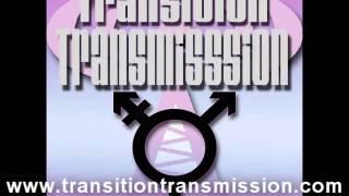 Transgender Podcast Episode #21 - Transition Transmission Pushing Browndries