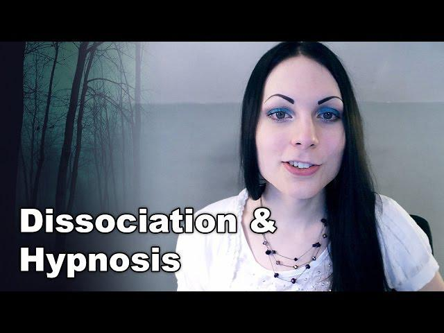 What is Dissociation & Hypnosis | How Do They Correlate