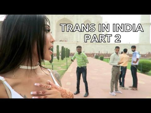 TRANSGENDER IN INDIA - PART 2!