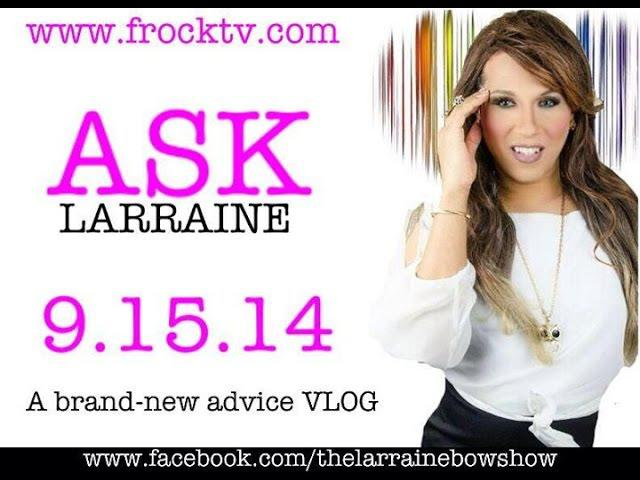 "Frock Magazine presents ""Ask Larraine"" Promo"