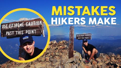 7 Mistakes All Hikers Have Made (And How to Avoid Them)