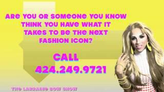 "BE A GUEST ON THE LARRAINE BOW SHOW ""FASHION ICON"""
