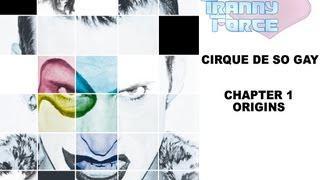 Tranny Force Episode 1: Cirque De So Gay Chapter 1