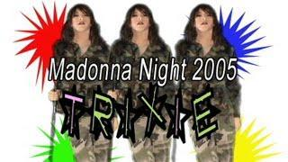 Madonna Night 2005 In Vancouver