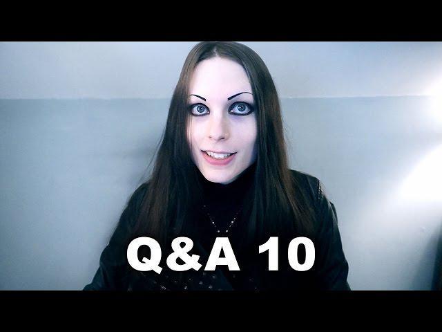 Q&A 10 + Weird Messages (January, 2015 - February, 2015)