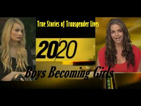 When Boys Become Girls - (Transgender Genre) 20/20