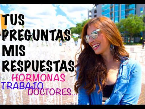 TUS PREGUNTAS, MIS RESPUESTAS (HORMONAS, DOCTORES, TRABAJO, TRANSICION) | Caroland