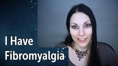 I Have Fibromyalgia / My Treatment | My Health (part 3)